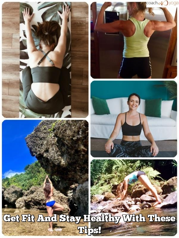 get fit and stay healthy with these tips