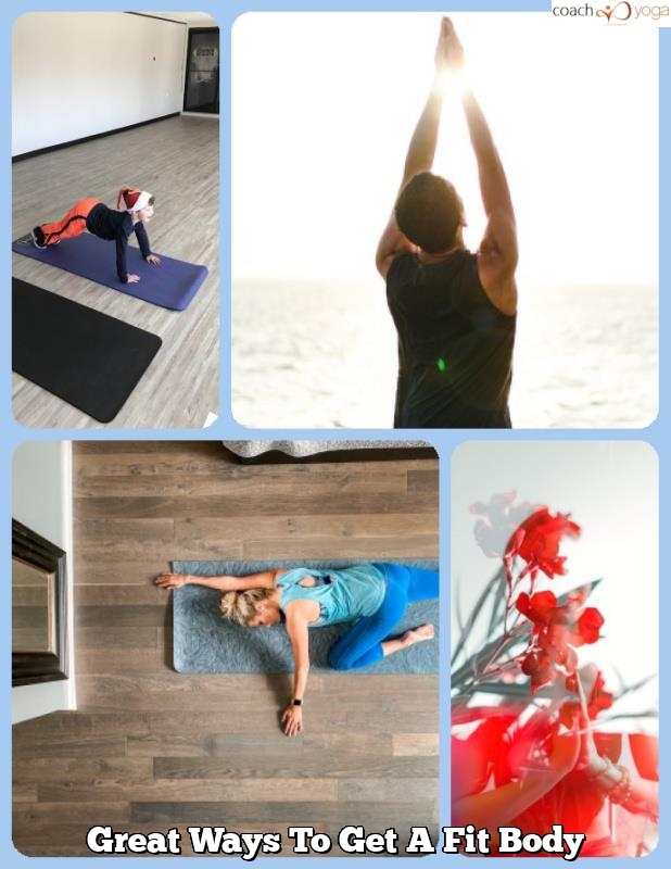 great ways to get a fit body