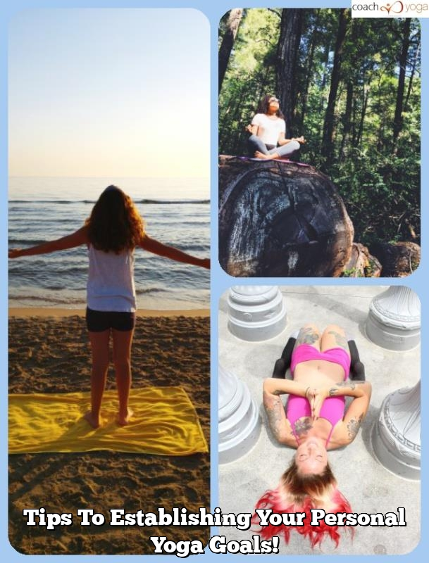 tips to establishing your personal yoga goals