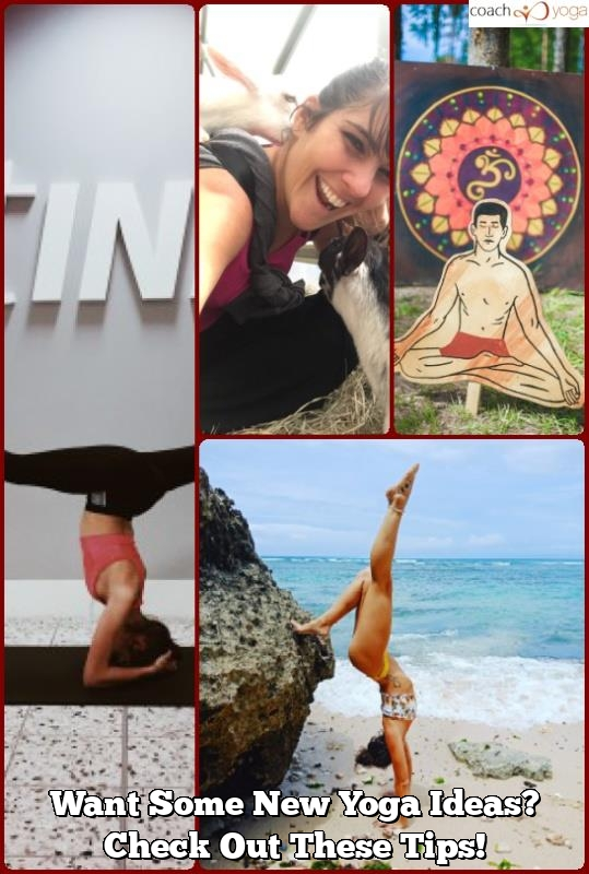 want some new yoga ideas check out these tips