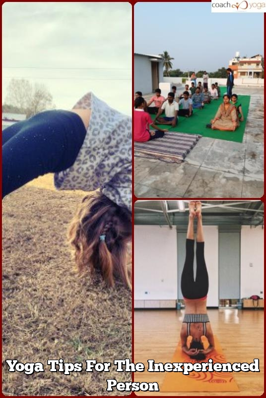 yoga tips for the inexperienced person